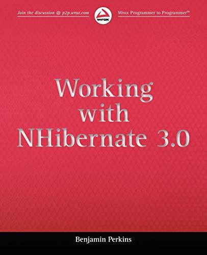 9781118112571: Working with NHibernate 3.0