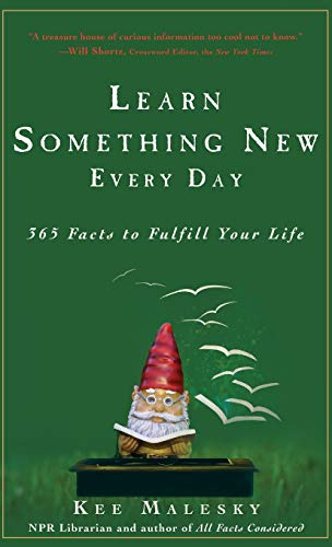 9781118112755: Learn Something New Every Day: 365 Facts to Fulfill Your Life