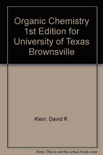 9781118114810: Organic Chemistry 1st Edition for University of Texas Brownsville
