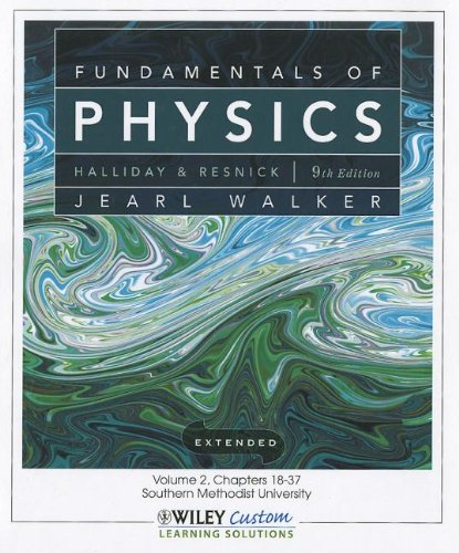 9781118115626: Fundamentals of Physics 9th Edition Volume 2 Chapters 18-37 for So Methodist Univ