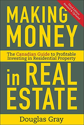 Making Money in Real Estate: The Essential Canadian Guide to Investing in Residential Property (1118115945) by Gray, Douglas