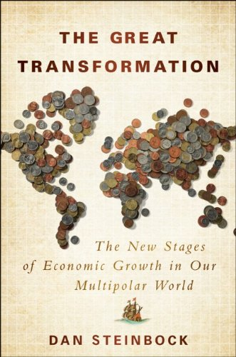 9781118116654: The Great Transformation: The New Stages of Economic Growth in Our Multipolar World