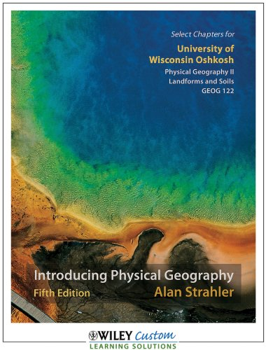 9781118117668: Introducing Physical Geography