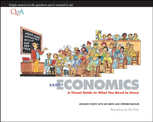 9781118118061: Easy Economics: A Visual Guide to What You Need to Know