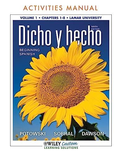 9781118118184: Dicho y hecho 9th Edition AM Volume 1 Chpts 1-8 for Lamar University (Spanish Edition)