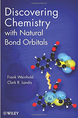 9781118119969: Discovering Chemistry With Natural Bond Orbitals