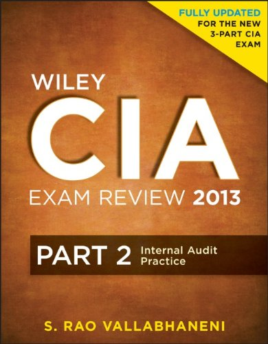 9781118120620: Wiley CIA Exam Review 2013, Internal Audit Practice (Part 2)