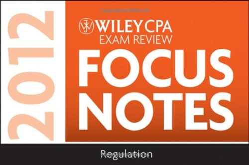 Wiley CPA Exam Review Focus Notes 2012,: Wiley