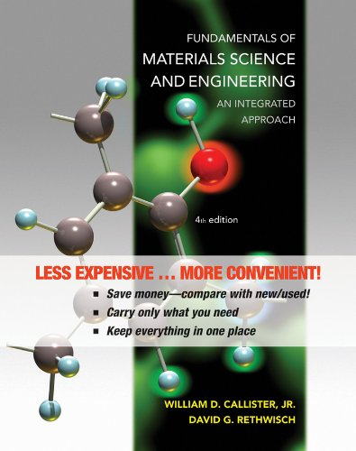 9781118123188: Fundamentals of Materials Science and Engineering, Binder Ready Version: An Integrated Approach