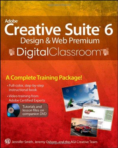 9781118124055: Adobe Creative Suite 6 Design and Web Premium Digital Classroom