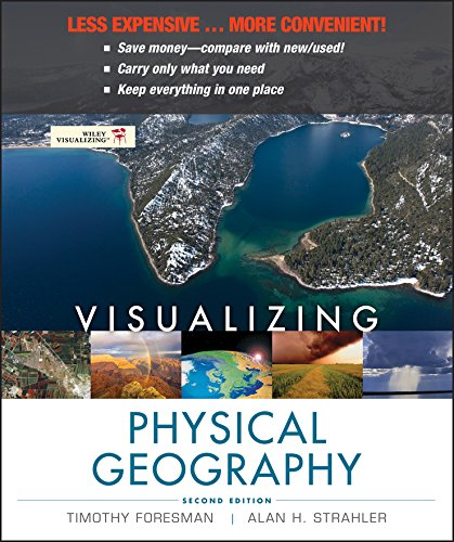 Visualizing Physical Geography: Foresman, Timothy, Strahler,