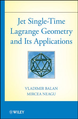 9781118127551: Jet Single-Time Lagrange Geometry and Its Applications
