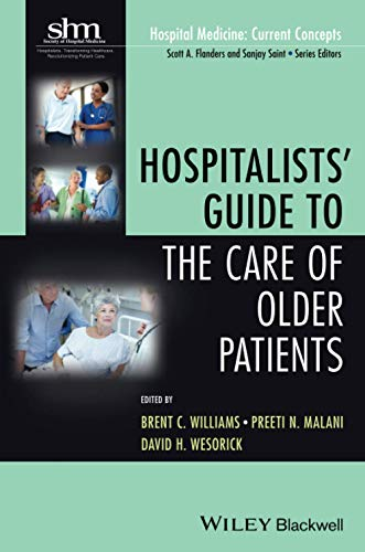 9781118127926: Hospitalists' Guide to the Care of Older Patients