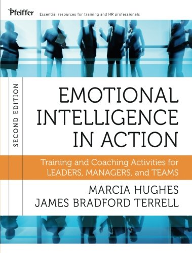 9781118128046: Emotional Intelligence in Action: Training and Coaching Activities for Leaders, Managers, and Teams