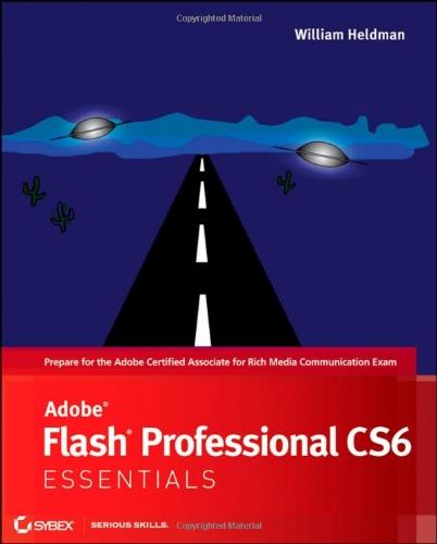 9781118129654: Adobe Flash Professional CS6 Essentials