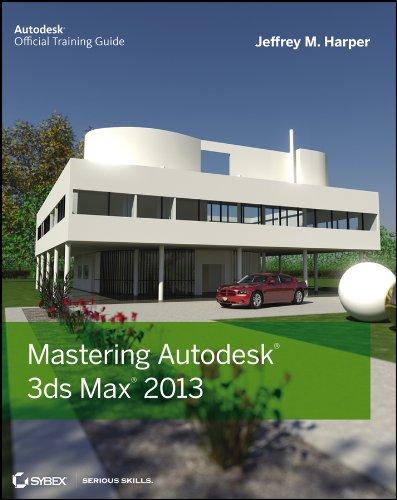 9781118129715: Mastering Autodesk 3ds Max 2013