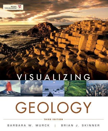 Visualizing Geology: Murck, Barbara W