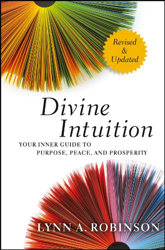 9781118131275: Divine Intuition: Your Inner Guide to Purpose, Peace, and Prosperity