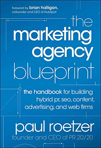 9781118131367: The Marketing Agency Blueprint: The handbook for Building Hybrid pr, Seo, Content, Advertising, and Web Firms