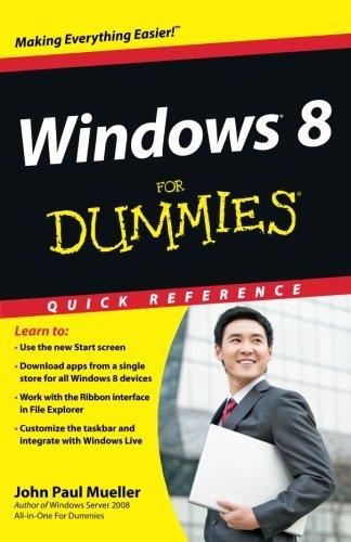 Windows 8 For Dummies Quick Reference: Mueller, John Paul