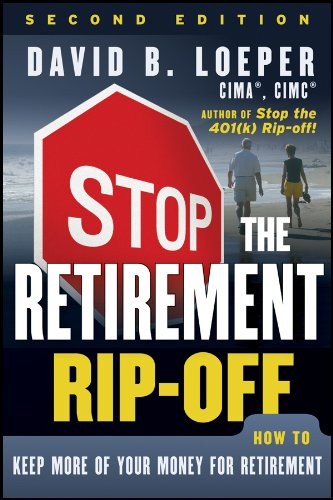 9781118133040: Stop the Retirement Rip-off: How to Keep More of Your Money for Retirement