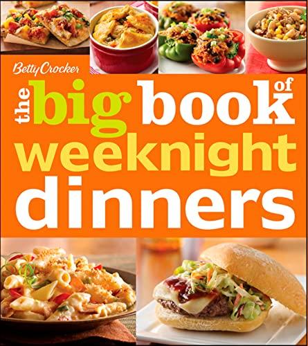 9781118133262: Betty Crocker The Big Book of Weeknight Dinners (Betty Crocker Big Book)