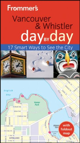 9781118133477: Frommer's Vancouver and Whistler Day by Day (Frommer's Day by Day - Pocket)