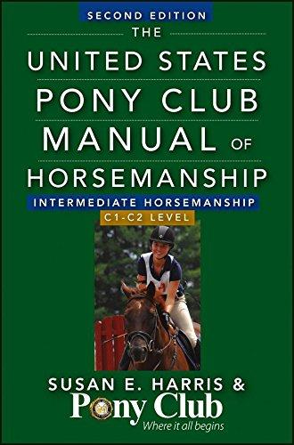 The United States Pony Club Manual Of Horsemanship Intermediate Horsemanship (C Level): Harris, ...