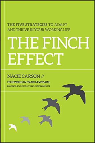9781118134283: The Finch Effect: The Five Strategies to Adapt and Thrive in Your Working Life