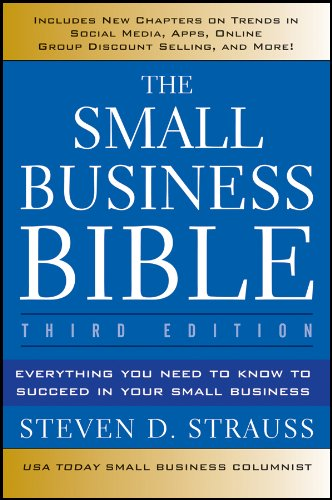 9781118135945: The Small Business Bible: Everything You Need to Know to Succeed in Your Small Business