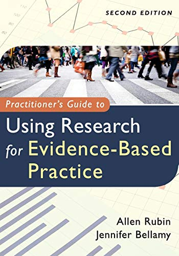 Practitioner's Guide to Using Research for Evidence-Based Practice (1118136713) by Allen Rubin; Jennifer Bellamy