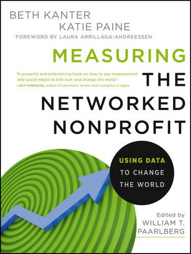 9781118137604: Measuring the Networked Nonprofit: Using Data to Change the World