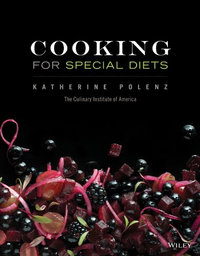 Cooking for Special Diets: Polenz, Katherine; The Culinary Institute of America (CIA)