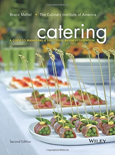 9781118137970: Catering: A Guide to Managing a Successful Business Operation