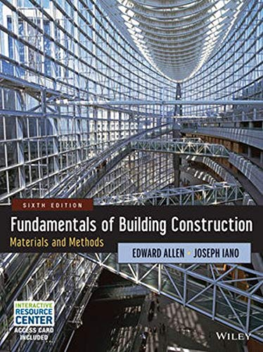 Fundamentals of Building Construction: Materials and Methods (9781118138915) by Allen, Edward; Iano, Joseph
