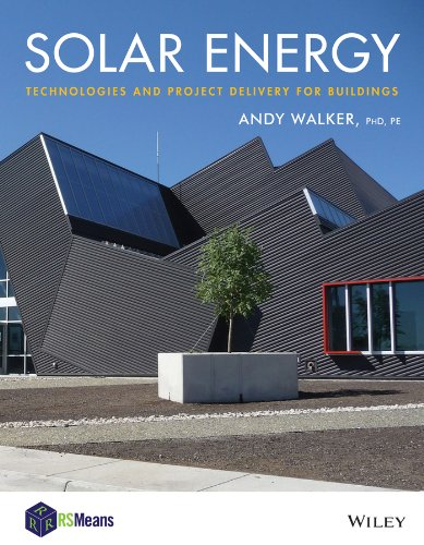 9781118139240: Solar Energy: Technologies and Project Delivery for Buildings