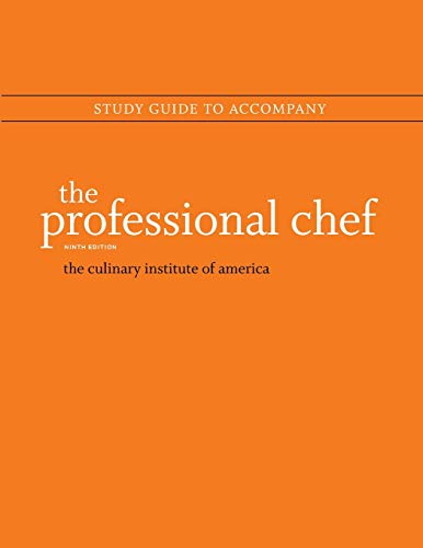 Study Guide to accompany The Professional Chef,: The Culinary Institute