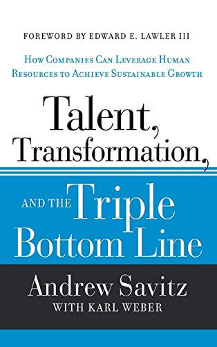 9781118140970: Talent, Transformation, and the Triple Bottom Line: How Companies Can Leverage Human Resources to Achieve Sustainable Growth