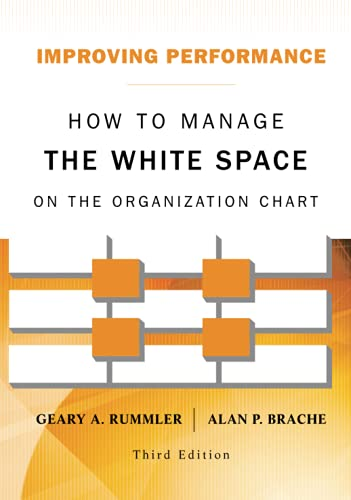 9781118143704: Improving Performance: How to Manage the White Space on the Organization Chart
