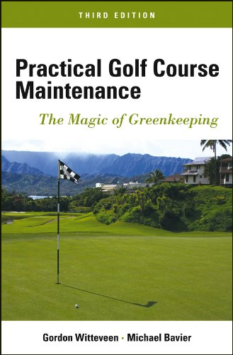 9781118143742: Practical Golf Course Maintenance: The Magic of Greenkeeping