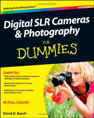 Digital SLR Cameras and Photography For Dummies 9781118144893 The perennial digital photography bestseller, now updated to cover the hottest topics Digital SLR Cameras & Photography For Dummies has
