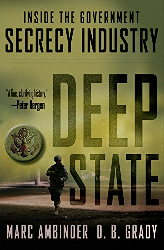9781118146682: Deep State: Inside the Government Secrecy Industry