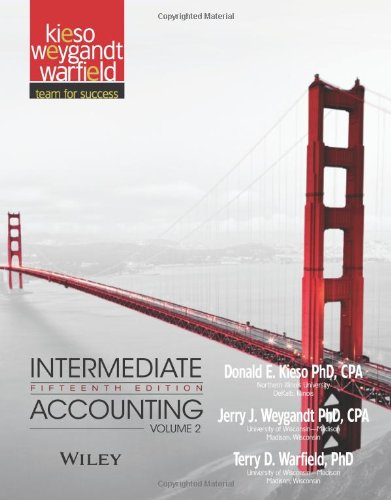 Intermediate Accounting (Volume 2): Donald E. Kieso