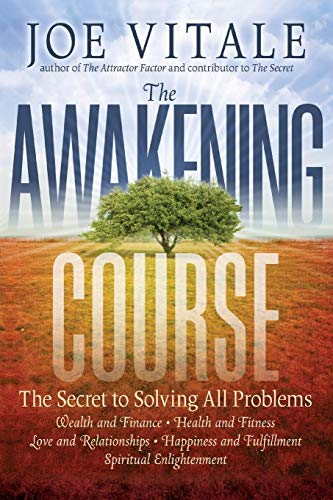 9781118148273: The Awakening Course: The Secret to Solving All Problems