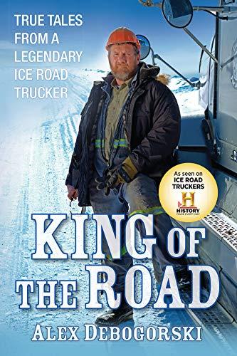 King of the Road: True Tales f