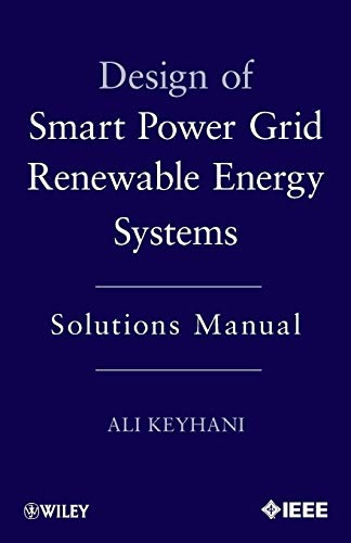 9781118148471: Design of Smart Power Grid Renewable Energy Systems: Solutions Manual