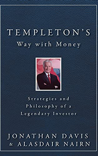 9781118149614: Templeton's Way with Money: Strategies and Philosophy of a Legendary Investor