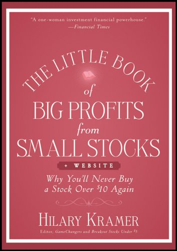 9781118150054: The Little Book of Big Profits from Small Stocks + Website: Why You'll Never Buy a Stock Over $10 Again