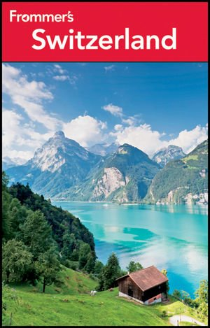 9781118150429: Frommer's Switzerland (Frommer's Complete Guides)