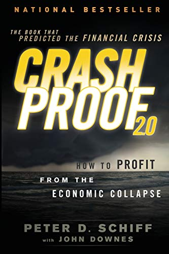 9781118152003: Crash Proof 2.0: How to Profit From the Economic Collapse